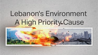 Lebanon s Environment - A High Priority Cause