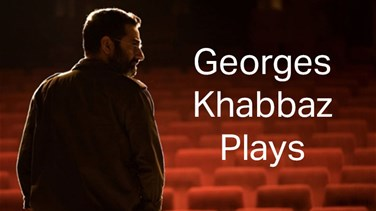 Georges Khabbaz Plays